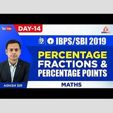Ibpssbi 2019  Percentage, Fractions And Percentage Points  Maths  Day 14  Ashish Sir Youtube