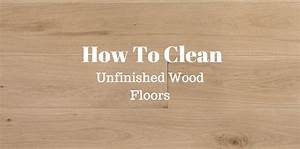 unfinished hardwood floor cleaner meze blog With how to clean prefinished hardwood floors with vinegar