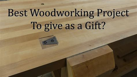 woodworking project  give   gift wood project