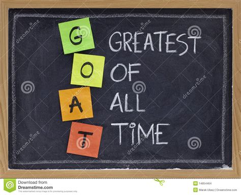 best of all time greatest of all time goat acronym stock photo image of