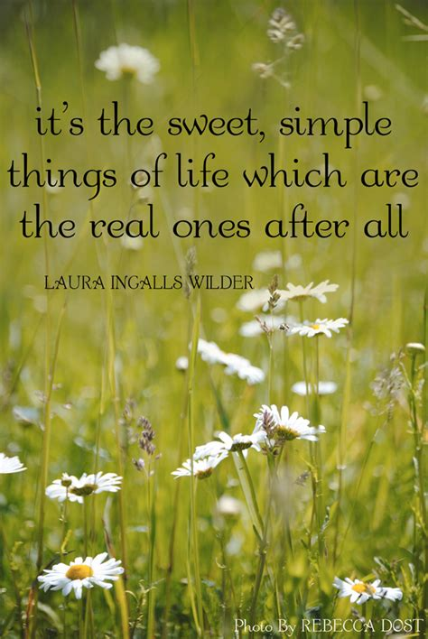 Enjoy The Simple Things In Life Quotes