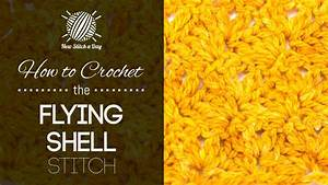The Flying Shell Stitch    Crochet Stitch  188    New
