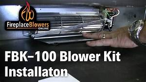 Fbk-100 Fireplace Blower Fan Kit Installation For Lennox And Superior