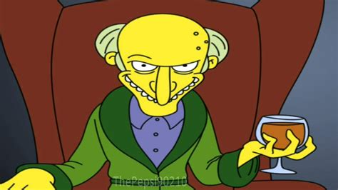 The Simpsons, Mr Burns  Release The Hounds Youtube