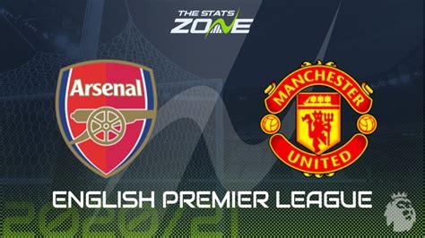 2020-21 Premier League – Arsenal vs Man Utd Preview ...
