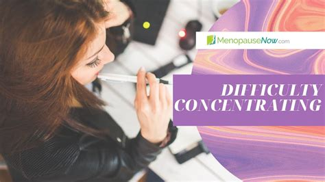 Difficulty Concentrating - Menopause Now - YouTube