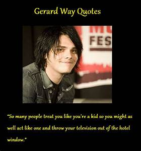 Gerard Way Quotes 2 by DancingWMyKitty on DeviantArt
