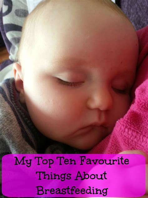 My Top Ten Favourite Things About Breastfeeding Odd