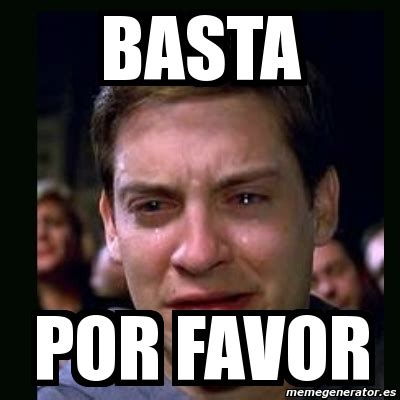 Meme Generator Two Pictures - meme crying peter parker basta por favor 2596808