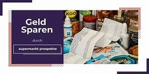 Prospekte Online Ansehen : geld sparen supermarkt prospekte online anschauen geld anlegen 24h ~ Orissabook.com Haus und Dekorationen