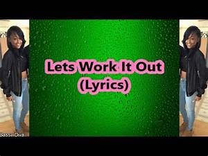 Let S Work It Out : ann marie lets work it out lyrics youtube ~ Medecine-chirurgie-esthetiques.com Avis de Voitures