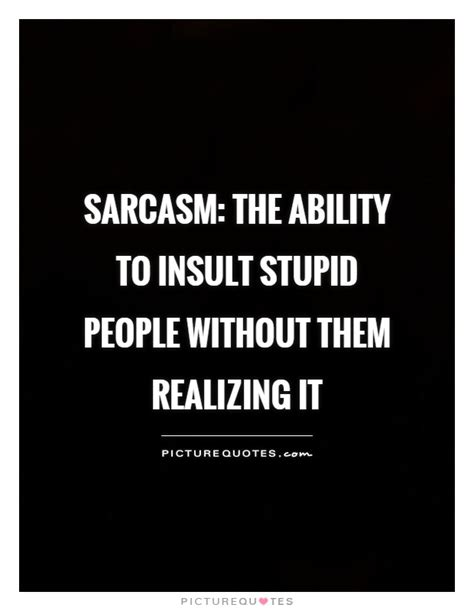 Dumb People Quotes