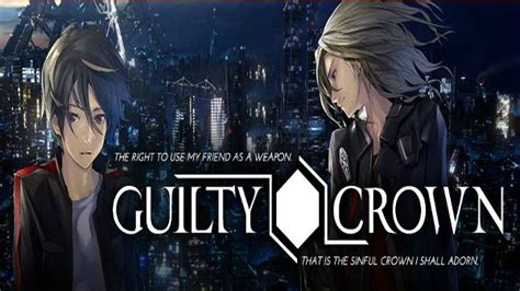 anime guilty crown capitulo 1 guilty crown capitulo 11 5 anime xakguia