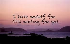 for still waiting ...