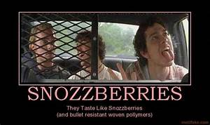 SNOZZBERRIES snozzberries fiction super troopers willy ...