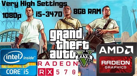 Grand Theft Auto V/5 (Epic Games)   i5-3470   RX 570 8GB ...