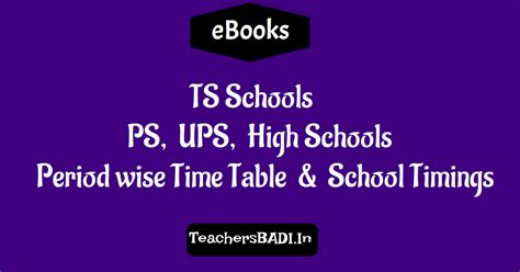 ts schools ps ups high schools period wise time table school timings