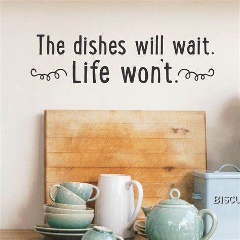 dishes  wait wall quotes decal wallquotescom