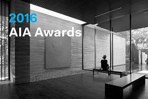 The AIA Announces the 2016 Institute Honor Awards for ...