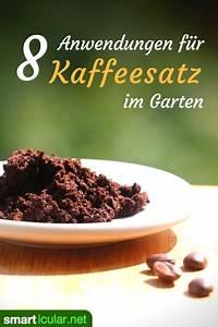 Kaffeesatz Im Garten : kaffeesatz im garten so hilft das vermeintliche abfallprodukt ~ Whattoseeinmadrid.com Haus und Dekorationen