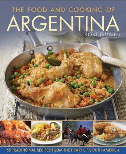 cuisine argentine 1000 images about argentinean food recipes on