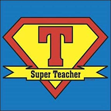 Let Your Teacher Know They Are Super Hero With This Super Teacher Tshirt