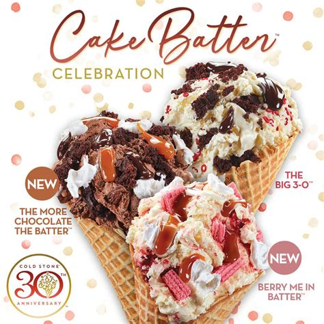 cold stone creamery introduces  cake batter ice creams