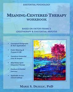 "Book: ""Meaning-Centered Therapy Workbook: Based on Viktor ..."