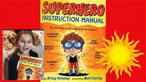 Superhero Instruction Manual Book By Kristy Dempsey Read
