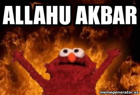Allahu Akbar Memes - meme personalizado allahu akbar 17291432