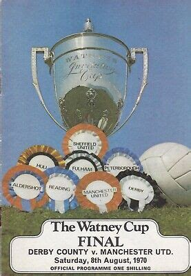 DERBY COUNTY v MANCHESTER UNITED ~ WATNEY CUP FINAL ~ 8 ...