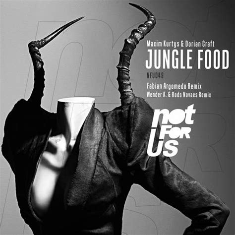 dorian cuisine dorian craft maxim kurtys jungle food ep nfu049