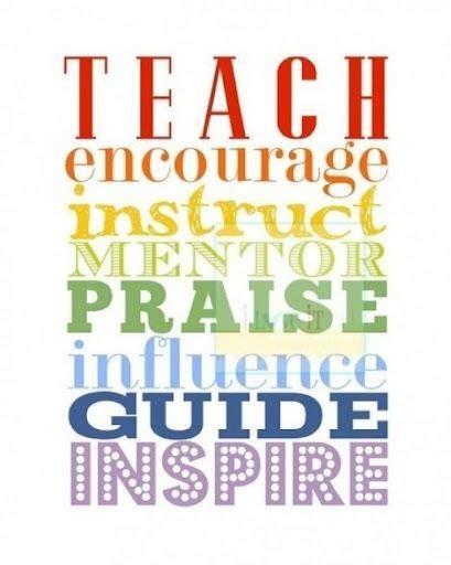 teach encourage instruct mentor praise influence