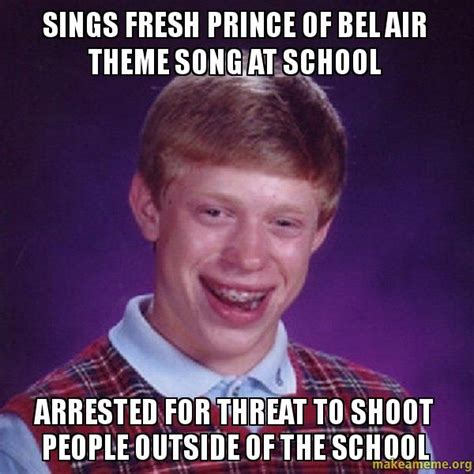 Freshest Memes - sings fresh prince of bel air theme song at school arrested for threat to shoot people outside
