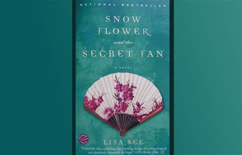 snow flower and the secret fan sparknotes author author literary series cascade arts entertainment