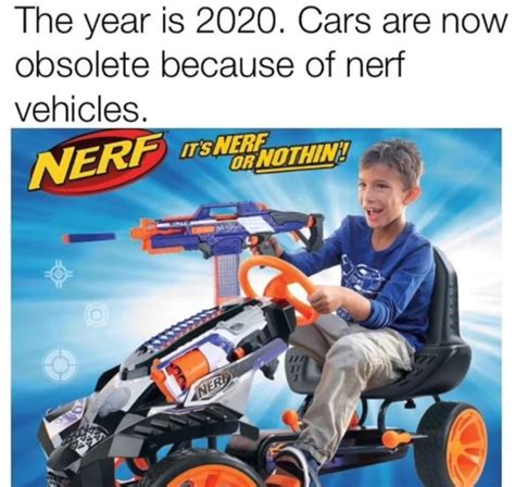 Nerf Meme - the best hiverday memes memedroid