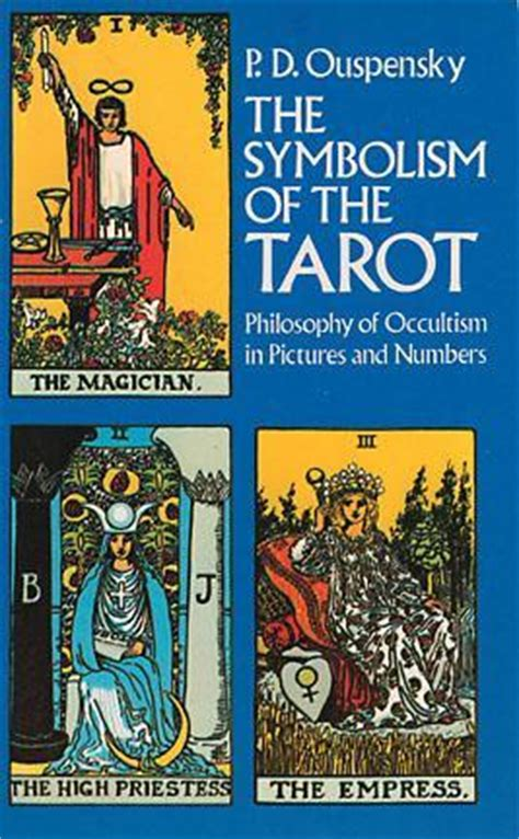 symbolism   tarot philosophy  occultism  pictures  numbers  pyotr uspensky