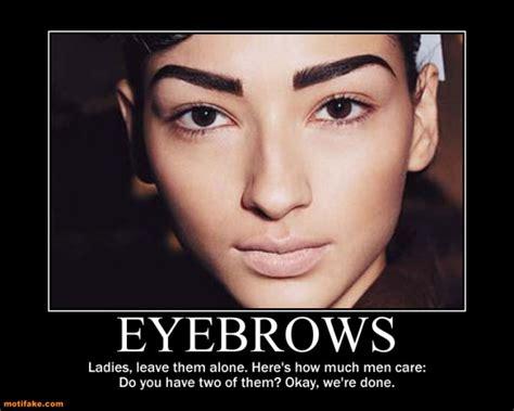 Fake Eyebrows Meme - fake eyebrow memes image memes at relatably com