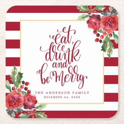 eat drink   merry floral holiday party square paper