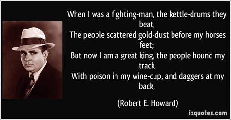 robert  howard quotes quotesgram