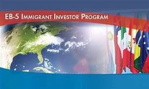 EB5 Immigrant Investor Program