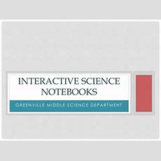 Ppt  Interactive Science Notebooks Powerpoint Presentation Id2629674