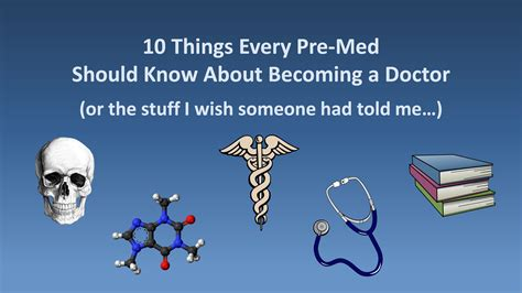 10 Things Every Premed Should Know About Becoming A Doctor