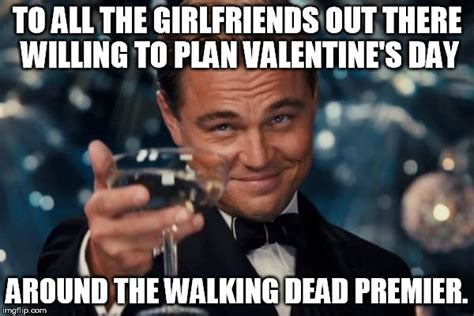 Walking Dead Valentine Meme - 14 feb 2016 the first valentine s day i ve ever looked forward to imgflip