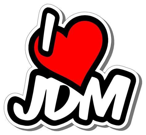 jdm sticker on quot i love jdm quot sticker cars trucks racing drifting