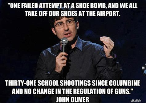 John Oliver Memes - john oliver one failed attempt at a shoe bomb and we all take our shoes off democratic