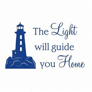 The light will guide you home Wall Quote Sticker Wall Art ...
