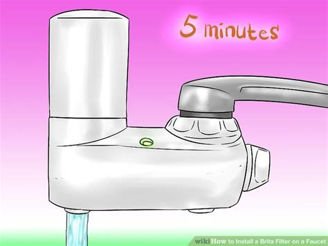 Brita Faucet Filter Light Not Working by How To Install A Brita Filter On A Faucet 15 Steps