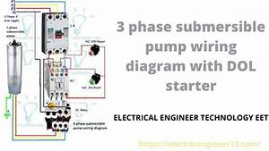 3 Phase Submersible Pump Wiring Diagram With Dol Starter