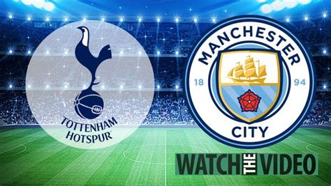 Tottenham vs Man City free live stream, TV Channel and ...